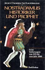 NOSTRADAMUS - Historiker und Prophet - Jean-Charles De Fontbrune BUCH