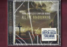 MARK KNOPFLER AND EMMYLOU HARRIS -  ALL THE ROADRUNNING CD NUOVO SIGILLATO