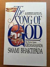 The Song of God : A Summary Study of Bhagavad-Gita by Swami Bhaktipada (1987,...