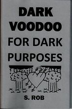 VOODOO FOR DARK PURPOSES book black magic curse your enemies occult witchcraft