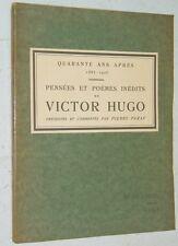 PENSEES ET POEMES INEDITS DE VICTOR HUGO Pierre Paraf ENVOI EO SP 1925 H. Goulet