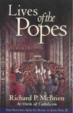 Lives of the Popes : The Pontiffs from St. Peter to John Paul II