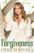 Forgiveness: A Memoir by Chiquis Rivera English Edition -Paperback - NEW