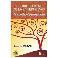 El origen real de la enfermedad Spanish Edition
