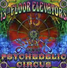 13th Floor Elevators - Psychedelic Circus, CD Neu