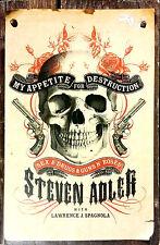 MY APPETITE FOR DESTRUCTION. SEX 5 DRUGS & GUNS N' ROSES BY STEVEN ADLER