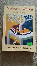 Motives for Writing by Robert Keith Miller (1999, Paperback, Revised)