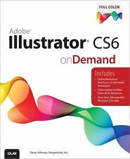 Adobe Illustrator CS6 on Demand by Inc. Staff Perspection and Steve Johnson LUD