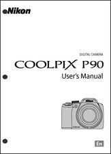 Nikon CoolPix P90  Digital Camera User Guide Instruction  Manual