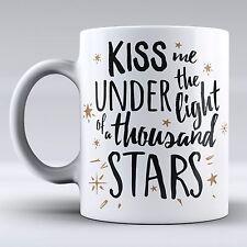 Funny Mug -kiss me under the light of a thousand stars - Coffee Mug - Gift