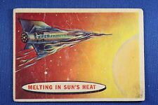 1957 Topps Space Cards - #79 Melting In The Sun's Heat - Good Condition