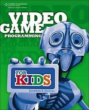 Video Game Programming for Kids by Jonathan S. Harbour (2012, Paperback)