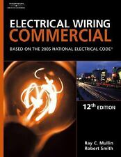 Electrical Wiring Commercial : Based on the 2005 National Electric Code by...