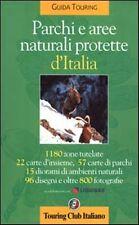 PARCHI E AREE NATURALI PROTETTE D'ITALIA - Rilegato Ed. Touring Club Italiano