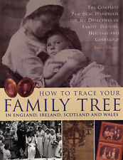 How to Trace Your Family Tree: The Complete Practica..., Chater, Kathy Paperback