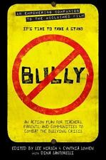 Bully : An Action Plan for Teachers and Parents to Combat the Bullying...