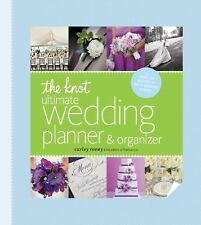 The Knot Ultimate Wedding Planner and Organizer by Carley Roney (2013,...