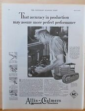 1930 magazine ad for Allis-Chalmers Monarch Tractors - Accuracy in Production