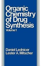 Volume 1, The Organic Chemistry of Drug Synthesis-ExLibrary
