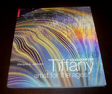 Louis Comfort Tiffany Artist for the Ages Lamps Pottery Art Glass History Book