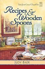 Recipes & Wooden Spoons (Tales from Grace Chapel Inn, Book 2)