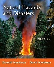 Natural Hazards and Disasters by Donald Hyndman and David Hyndman (2010,...