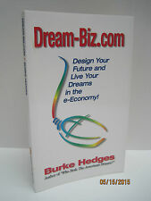 Dream-biz.Com: Design Your Future And Live Your Dreams In The e-Economy!