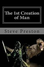 History of Mankind Ser.: The 1st Creation of Man : Book 1 History of Mankind...
