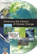Advancing the Science of Climate Change by National Research Council...