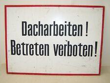 """Old RDA panneau d'interdiction """"de travail Attention toit"""""""