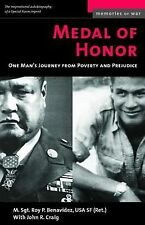 Medal of Honor : One Man's Journey from Poverty and Prejudice by John R....