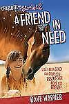 A Friend in Need (Charlotte and the Starlet), Warner, Dave, New Books