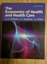 The Economics of Health and Health Care by Miron Stano, Allen C. Goodman and...