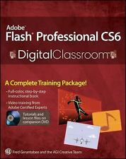 Adobe Flash Professional CS6 Digital Classroom by Gerantabee, Fred, AGI Creativ