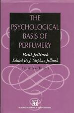 THE PSYCHOLOGICAL BASIS OF PERFUMERY Paul Jellinek 4th Edition