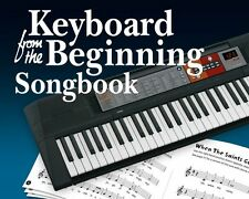 Keyboard From The Beginning LEARN TO PLAY Easy Beginner PIANO Music Song Book