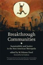 Breakthrough Communities: Sustainability and Justice in the Next American Metrop