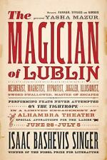 The Magician of Lublin by Isaac Bashevis Singer (2010, Paperback)