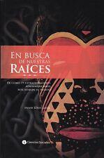 EN BUSCA DE NUESTRAS RAICES noted Afro-American persons Cuban book Spanish