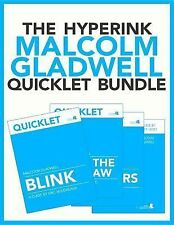 The Hyperink Malcolm Gladwell Quicklet Bundle by Eric Boudreaux, Sandy Baird...