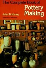 The Complete Book of Pottery Making (Chilton's Creative Crafts Series)-ExLibrary