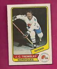 RARE 1976-77 OPC WHA # 40 NORDIQUES JC TREMBLAY EX-MT CARD (INV#5673)