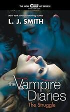 Vampire Diaries: The Struggle 2 by L. J. Smith (2010, Paperback)