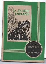 Belles histoires de Vaillance 3. La Jachère emblavée. TINTIN