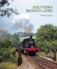 Southern Branch Lines by Michael S Welch (Capital Transport, 2006) Railway Book