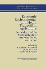 Natural Resource Management and Policy Ser.: Economic, Environmental, and...