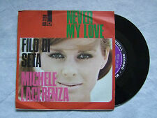 "MICHELE LACER""FILO DI SETA/NEVER MY LOVE ...- DISCO 45 GIRI,BLUEBELL"""
