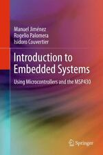 Introduction to Embedded Systems : Using Microcontrollers and the MSP430 by...