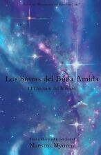 Los Sutras Del Buda Amida : El Llamado Del Infinito by Myoren (2014, Paperback)