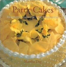 Party Cakes : Imaginative Cakes for Every Celebration by Martha Day (2000,...